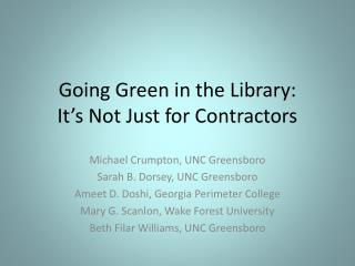 Going Green in the Library:  It's Not Just for Contractors