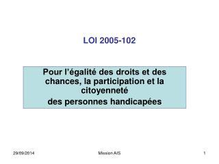 LOI 2005-102