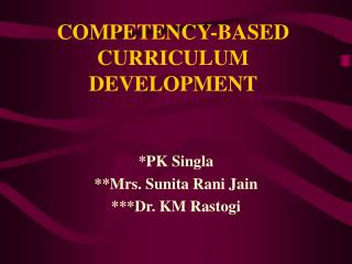 COMPETENCY-BASED CURRICULUM DEVELOPMENT