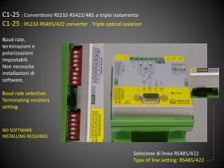 C1-25 : Convertitore RS232-RS422/485 a triplo isolamento