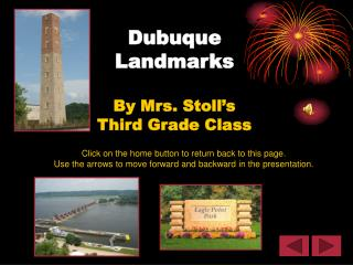 Dubuque  Landmarks By Mrs. Stoll's Third Grade Class