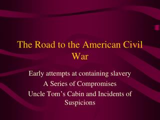 The Road to the American Civil War