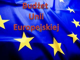 Bud?et  Unii Europejskiej