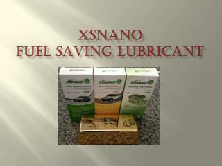 XSNano Fuel Saving Lubricant