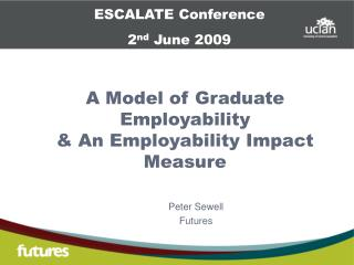 A Model of Graduate Employability  & An Employability Impact Measure