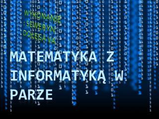 Matematyka z Informatyką w parze