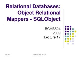 Relational Databases: Object Relational Mappers - SQLObject