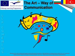 The Art – Way of Communication