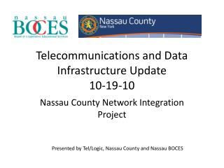 Telecommunications and Data Infrastructure Update  10-19-10