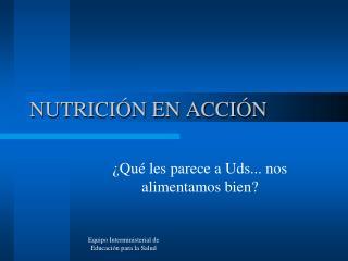 NUTRICIÓN EN ACCIÓN