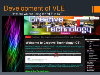 Development of VLE