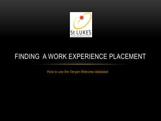 Finding  a work experience placement