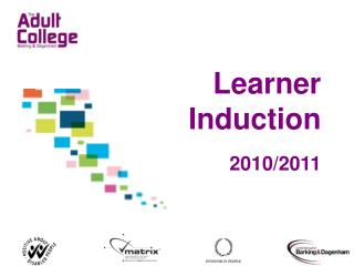 Learner Induction 2010/2011