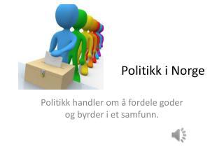 Politikk i Norge