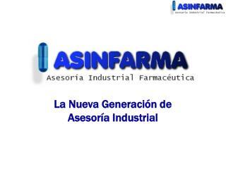 La Nueva Generación de Asesoría Industrial