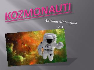 Kozmonauti