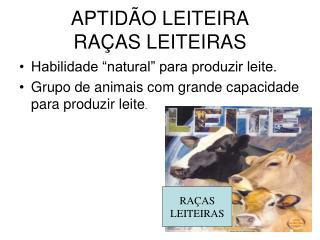 APTID O LEITEIRA RA AS LEITEIRAS