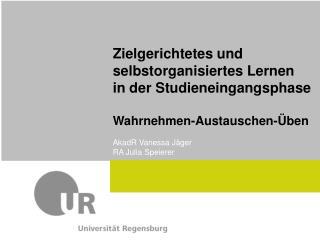 Zielgerichtetes und selbstorganisiertes Lernen in der Studieneingangsphase