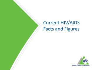 Current HIV/AIDS Facts and Figures
