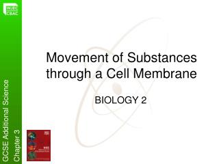 Movement of Substances through a Cell Membrane