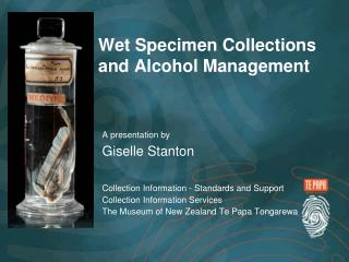 Wet Specimen Collections and Alcohol Management