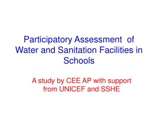 Participatory Assessment  of Water and Sanitation Facilities in Schools