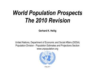 World Population Prospects The 2010 Revision Gerhard K. Heilig