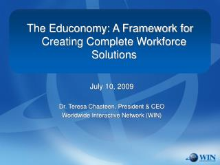 The Educonomy: A Framework for Creating Complete Workforce Solutions