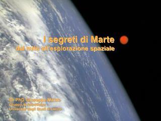 I segreti di Marte dal mito all'esplorazione spaziale
