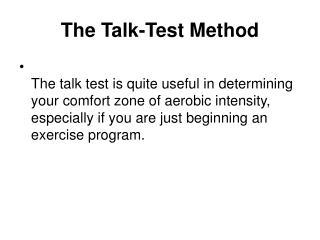 The Talk-Test Method