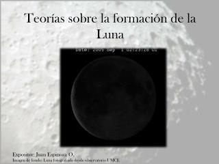 Teorías sobre la formación de la Luna