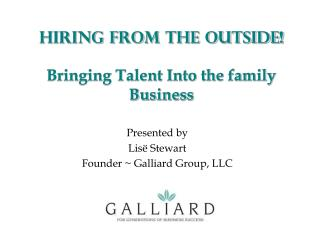 Hiring from the Outside! Bringing Talent Into the family Business