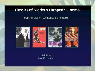 Classics of Modern European Cinema