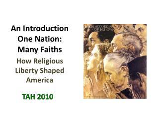 An Introduction One Nation:  Many Faiths