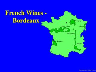 French Wines - Bordeaux