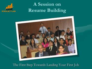 A Session on  Resume Building