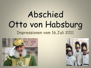 Abschied  Otto von Habsburg