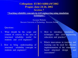 Colloquium  EURO-SiBRAM'2002 Prague, June 24-26, 2002 Session 7