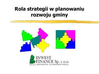Rola strategii w planowaniu rozwoju gminy