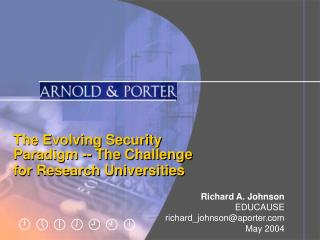 The Evolving Security  Paradigm -- The Challenge  for Research Universities
