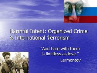 Harmful Intent: Organized Crime & International Terrorism