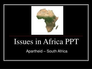 Issues in Africa PPT