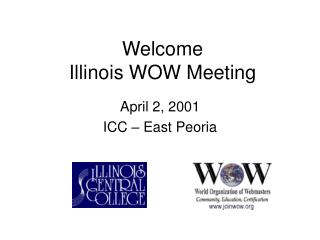 Welcome Illinois WOW Meeting