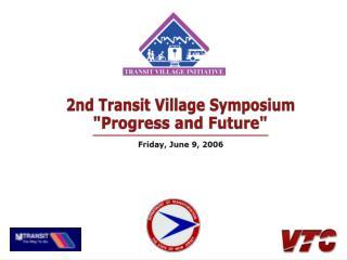 2nd Transit Village Symposium