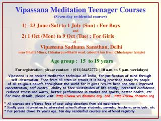 Vipassana Meditation Teenager Courses (Seven day residential courses)