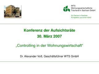 """Konferenz der Aufsichtsräte 30. März 2007 """"Controlling in der Wohnungswirtschaft"""""""