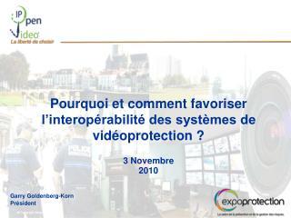 Pourquoi et comment favoriser l'interopérabilité des systèmes de vidéoprotection ?