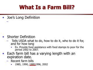 What Is a Farm Bill