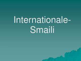 Internationale-Smaili