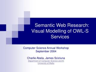 Semantic Web Research: Visual Modelling of OWL-S Services